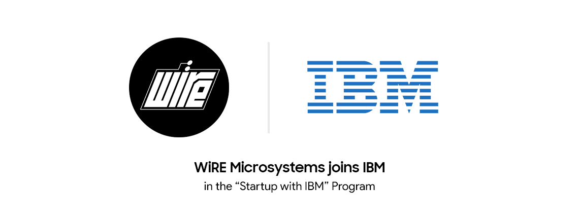 WiRE Microsystems joins Startup With IBM